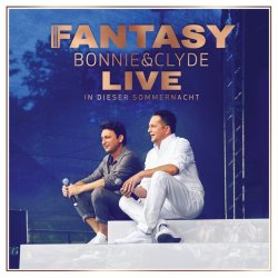 Bonnie und Clyde live - In dieser Sommernacht - Fantasy