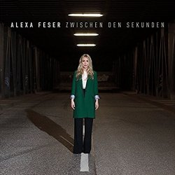 Zwischen den Sekunden - Alexa Feser