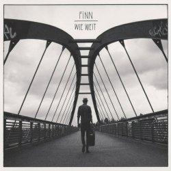 Wie weit - Finn