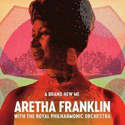 A Brand New Me - Aretha Franklin + Royal Philharmonic Orchestra