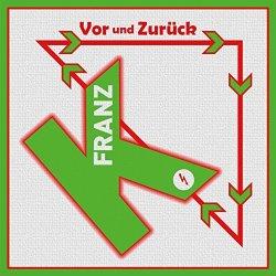 Vor und zurück - Franz K.