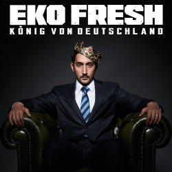 König von Deutschland - Eko Fresh