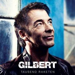 Tausend Raketen - Gilbert