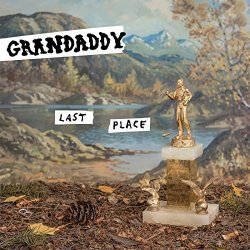 Last Place - Grandaddy
