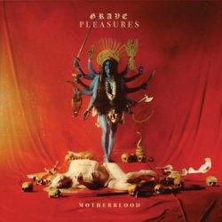 Motherblood - Grave Pleasures
