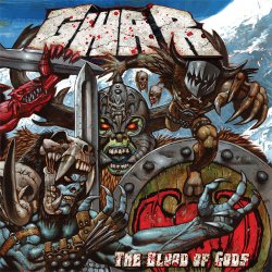 The Blood Of Gods - Gwar