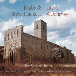Life Is A Journey - Djabe + Steve Hackett