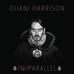 In - Parallel - Dhani Harrison