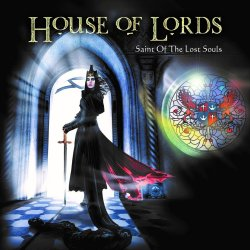 Saint Of The Lost Souls - House Of Lords