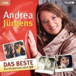 Das Beste - Ein Kinderstar wird 50 - Andrea Jürgens