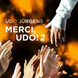 Merci, Udo! 2 - Udo Jürgens
