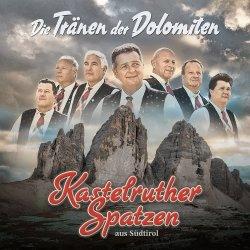 Die Tränen der Dolomiten - Kastelruther Spatzen