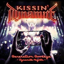 Generation Goodbye - Dynamite Nights - Kissin