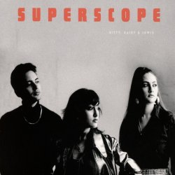 Superscope - Kitty, Daisy + Lewis