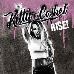Rise - Kitty In A Casket