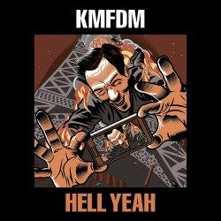 Hell Yeah - KMFDM