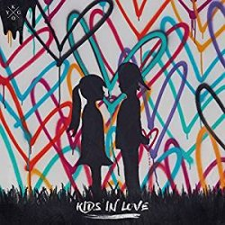Kids In Love. - Kygo
