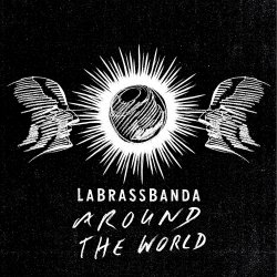 Around The World - LaBrassBanda