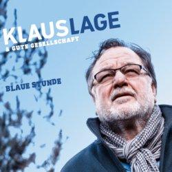 Blaue Stunde - {Klaus Lage}+ Gute Gesellschaft