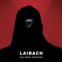 Also sprach Zarathustra - Laibach