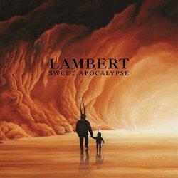 Sweet Apocalypse - Lambert