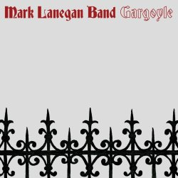 Gargoyle - Mark Lanegan Band