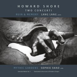 Howard Shore: Two Concerti - {Lang Lang} + {Sophie Shao}