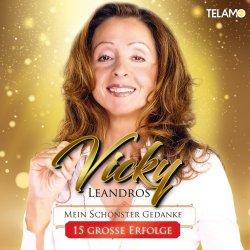Mein schönster Gedanke - 15 große Erfolge - Vicky Leandros