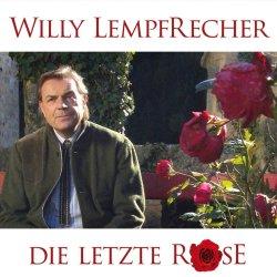 Die letzte Rose - Willy Lempfrecher