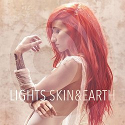 Skin And Earth - Lights