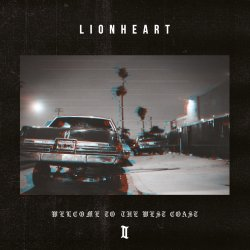 Welcome To The West Coast II - Lionheart