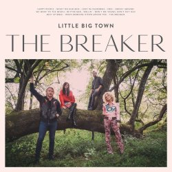 The Breaker - Little Big Town