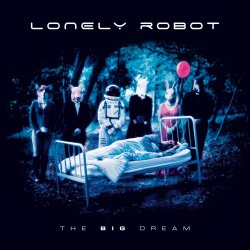 The Big Dream - Lonely Robot