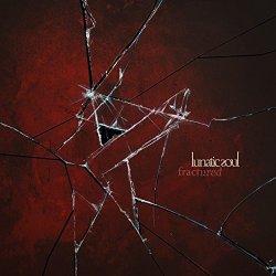 Fractured - Lunatic Soul