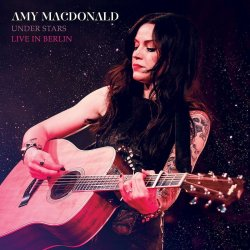 Under Stars - Live in Berlin - Amy Macdonald