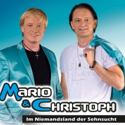 Im Niemandsland der Sehnsucht - Mario + Christoph