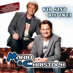 Wir sind die Zwei - Mario + Christoph