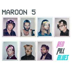 Red Pill Blues. - Maroon 5