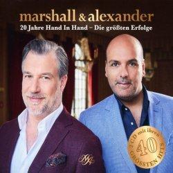 20 Jahre Hand in Hand - Die größten Erfolge - Marshall + Alexander
