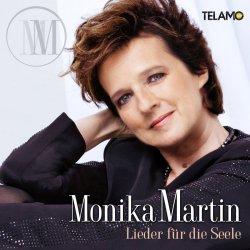 Lieder für die Seele - Monika Martin