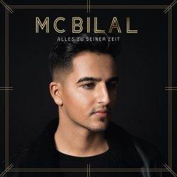 Alles zu seiner Zeit - MC Bilal