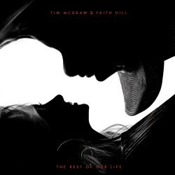 The Rest Of Our Life - {Tim McGraw} + {Faith Hill}