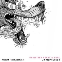 Undivided Heart And Soul - JD McPherson