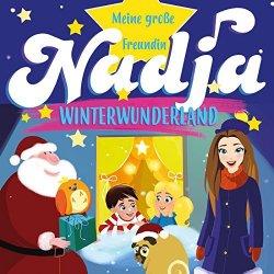 Winterwunderland - Meine große Freundin Nadja