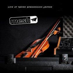 Live At Neues Gewandhaus Leipzig - Mesh