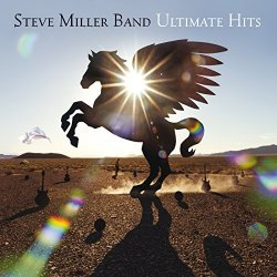 Ultimate Hits - Steve Miller Band