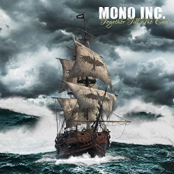 Together Till The End - Mono Inc.