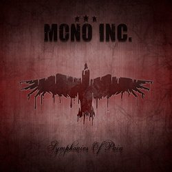 Symphonies Of Pain - Hits And Rarities - Mono Inc.