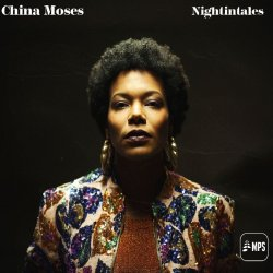 Nightingales - China Moses