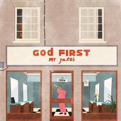 God First - Mr. Jukes